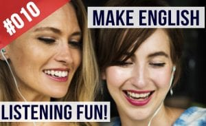 How to make English listening fun
