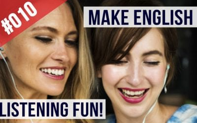How to make English listening fun