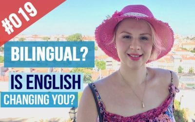 #019 Is English Changing You?