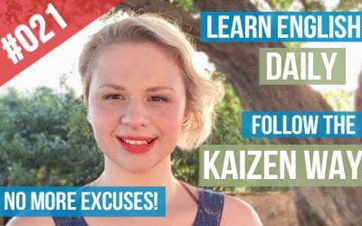 #021 Learn English daily – The Kaizen way -No procrastination