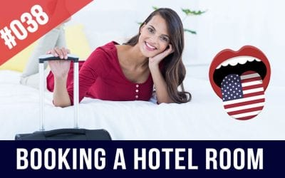 #038 Booking a Hotel Room in English – Speaking Practice