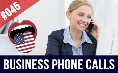 #045 Business English Telephone Calls – How to make a call in English