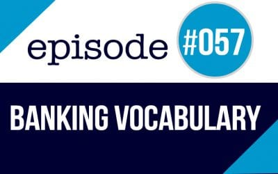 #057 Banking Vocabulary in English