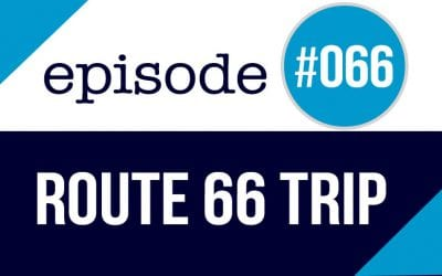 #066 Route 66 – How to plan a road trip