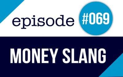 #069 Money Slang in American English