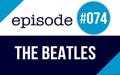 #074 The Beatles – English speaking practice (mini-story)