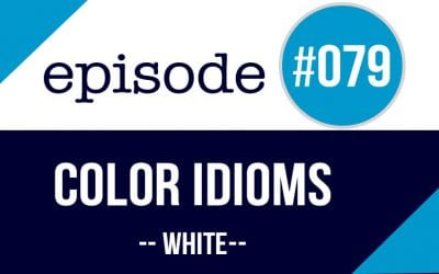 #079 Color Idioms in English – White