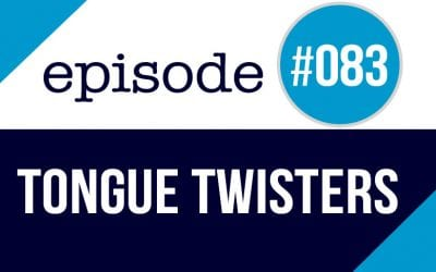 #083 English Pronunciation Practice – Tongue Twisters