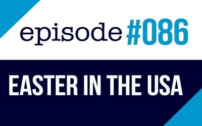 #086 How Americans celebrate Easter in the United States