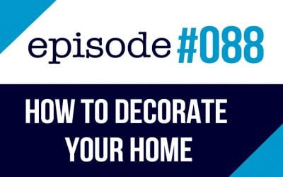 #088 How to Decorate your Home – ESL