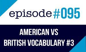 American vs. British food Vocabulary Differences