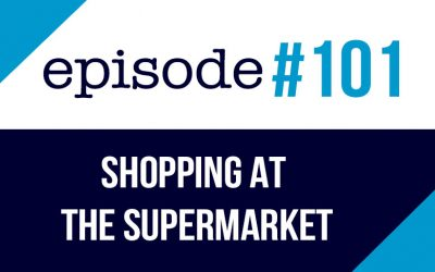 #101 English podcast – Shopping at the Supermarket ESL (rep)
