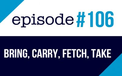 #106 The differences between Bring, Carry, Fetch, and Take – ESL