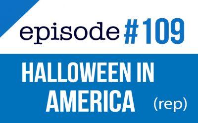 #109 Halloween in America 2019 esl (rep)
