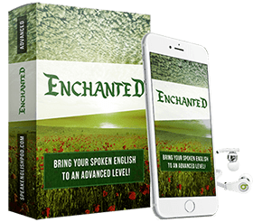 Enchanted Advanced