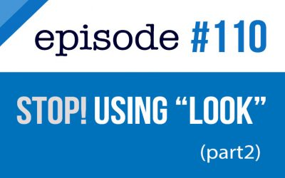 #110 Stop using the word LOOK in English part#2