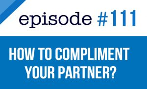 How to compliment your partner