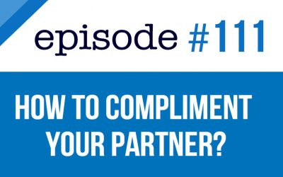 #111 How to compliment your partner in English
