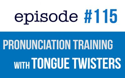 #115 English Pronunciation Training with Tongue Twisters