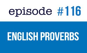 Learn English proverbs