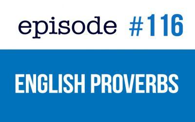 #116 Learn English proverbs