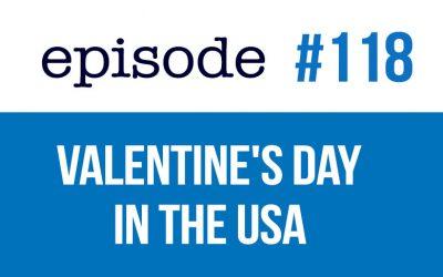 #118 Valentine's Day in the USA esl