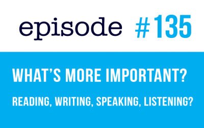 #135 Reading, Writing, Speaking, or Listening in English? (rep)