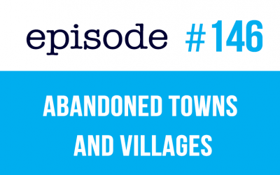 #146 Abandoned Towns and Villages in English ESL