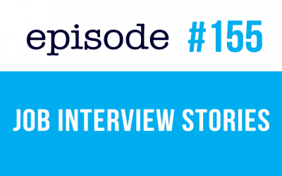 #155 Job Interview Stories – English Course – ESL
