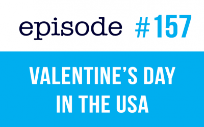 #157 Valentine's Day in the United States (rep) ESL