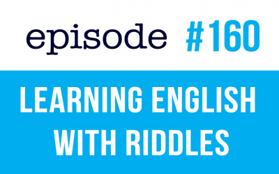 #160 Learning English with Riddles ESL