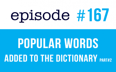 #167 New English Words added to the dictionary – part2
