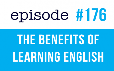 #176 The Benefits of learning English as an adult