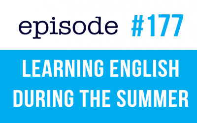 #177 Learning English during the summer vacation (rep)