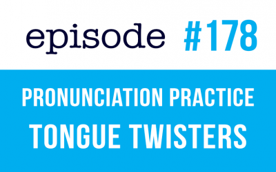 #178 English Pronunciation Practice with Tongue Twisters