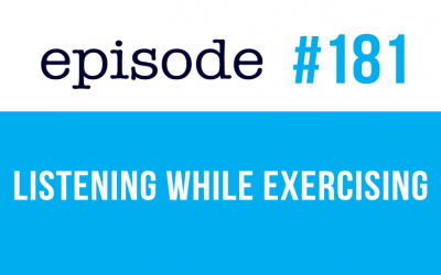 #181 Listen to the Speak English Now podcast while exercising (rep)