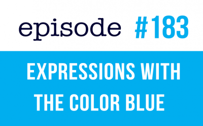 #183 English Expressions with the color Blue