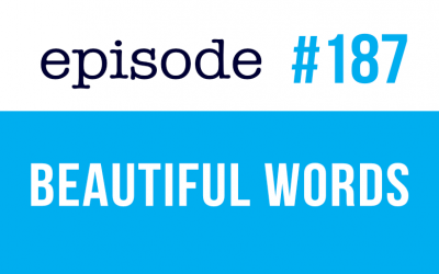 #187 Beautiful Words in English – Speak English Now podcast