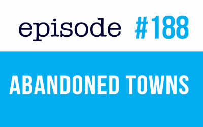 #188 Abandoned Towns in English